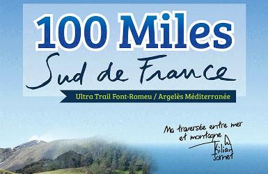 100 Miles Sud de France